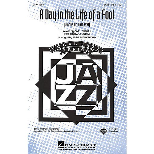 Hal Leonard A Day in the Life of a Fool (Manha de Carnaval) (SATB) SATB arranged by Paris Rutherford