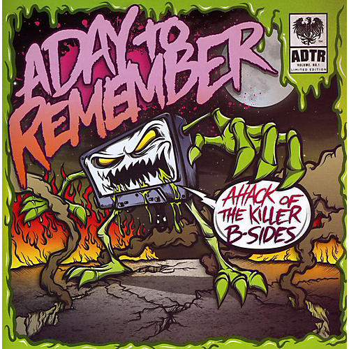 Alliance A Day to Remember - Attack of the Killer B-Sides