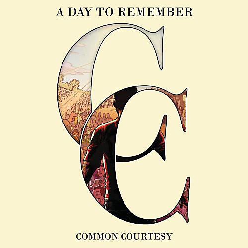 Alliance A Day to Remember - Common Courtesy