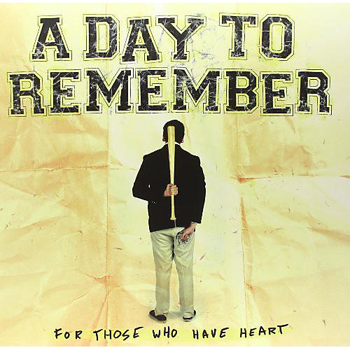 Alliance A Day to Remember - For Those Who Have Heart