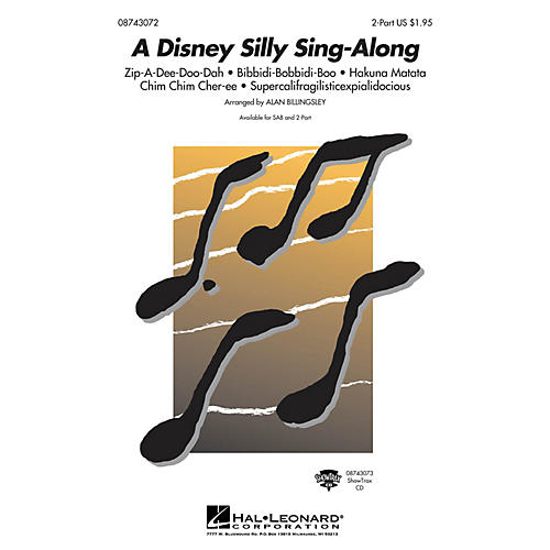 Hal Leonard A Disney Silly Sing-Along (Medley) (2-Part and Piano) 2-Part arranged by Alan Billingsley