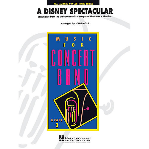 Hal Leonard A Disney Spectacular - Young Concert Band Series Level 3 arranged by John Moss