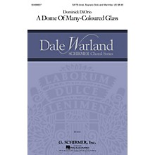 G. Schirmer A Dome of Many-Coloured Glass... (Dale Warland Choral Series) SATB Divisi composed by Dominick DiOrio