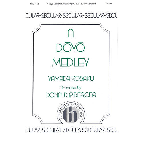 Hinshaw Music A Doyo Medley SATB arranged by Berger