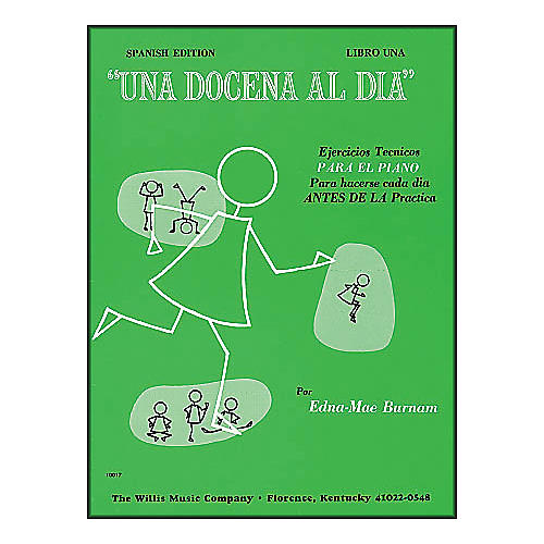 Willis Music A Dozen A Day Book 1 (Spanish Edition) Una Docena Al Dia Book One Piano