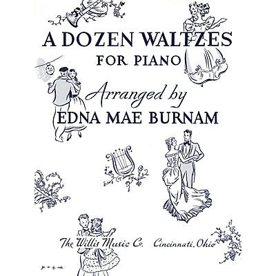 Willis Music A Dozen Waltzes (Later Elem Level) Willis Series