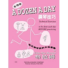 Willis Music A Dozen a Day Mini Book - Chinese Edition Willis Series Written by Edna Mae Burnam