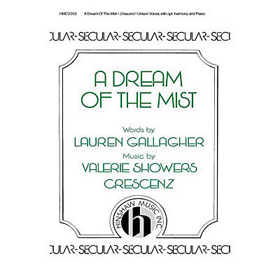 Hinshaw Music A Dream of the Mist SA composed by Valerie Crescenz