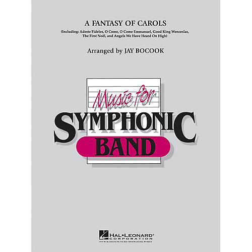 Hal Leonard A Fantasy Of Carols Concert Band Level 4 Arranged by Jay Bocook
