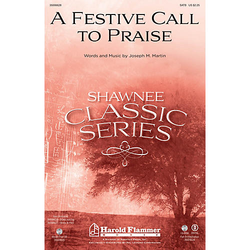 Shawnee Press A Festive Call to Praise Studiotrax CD Composed by Joseph M. Martin