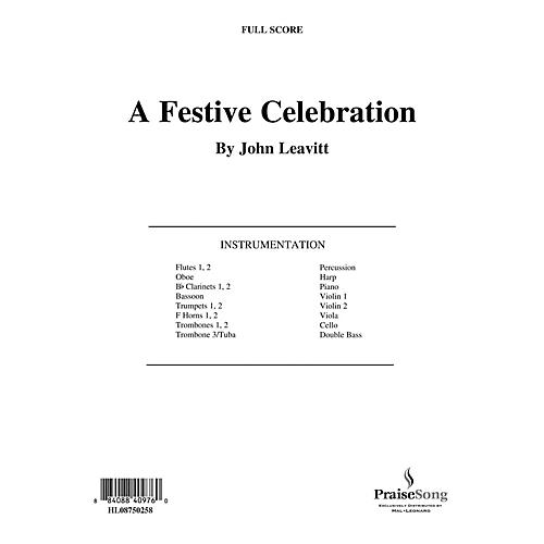 Hal Leonard A Festive Celebration Orchestra composed by John Leavitt