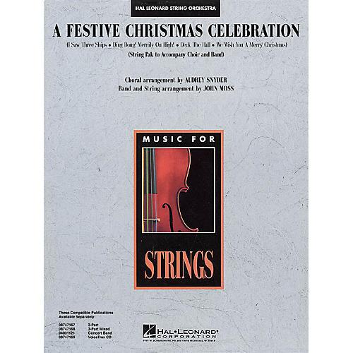 Hal Leonard A Festive Christmas Celebration Music for String Orchestra Series Arranged by John Moss