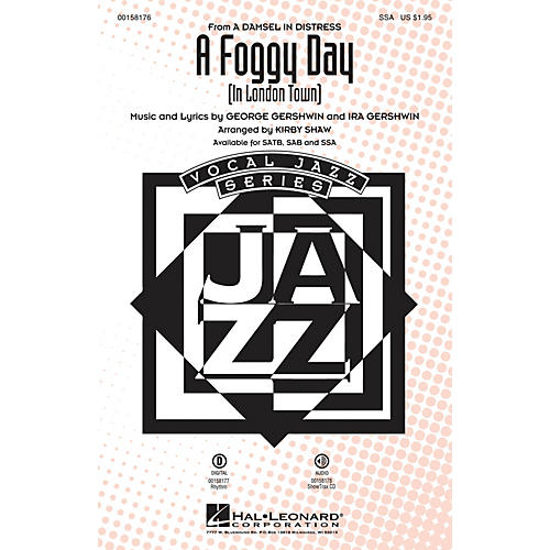 Hal Leonard A Foggy Day (In London Town) SSA arranged by Kirby Shaw