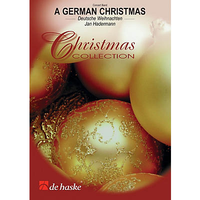 De Haske Music A German Christmas De Haske Brass Band Series Arranged by Jan Hadermann