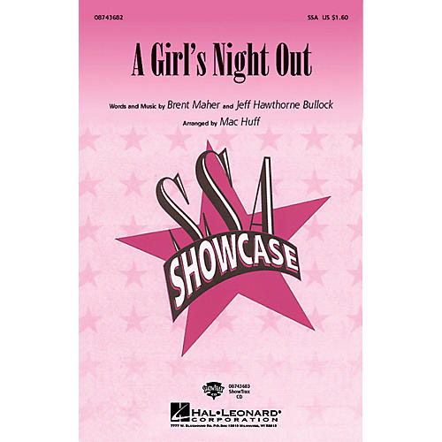 Hal Leonard A Girl's Night Out SSA by The Judds arranged by Mac Huff