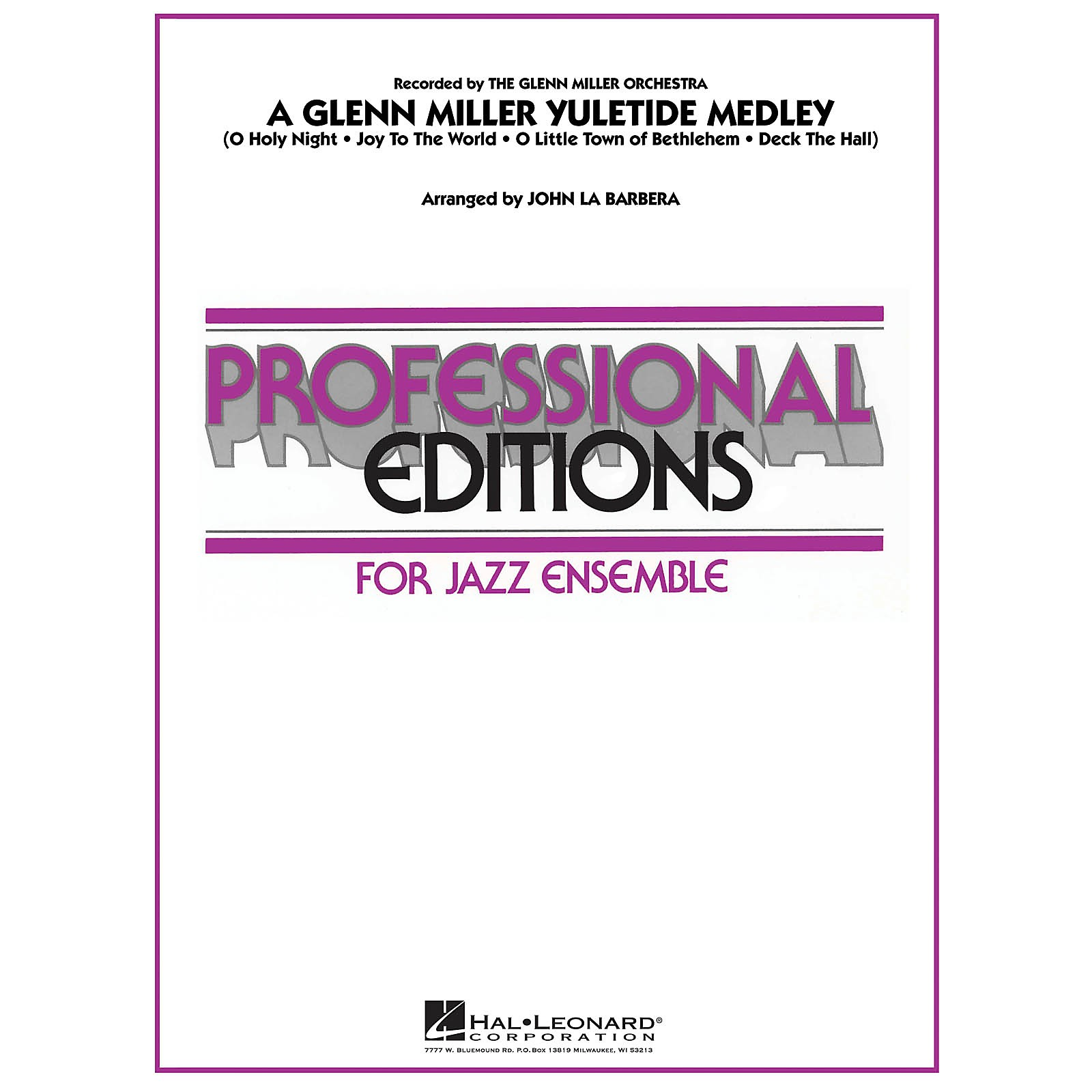 Hal Leonard A Glenn Miller Yuletide Medley Jazz Band Level 5 Arranged by John La Barbera