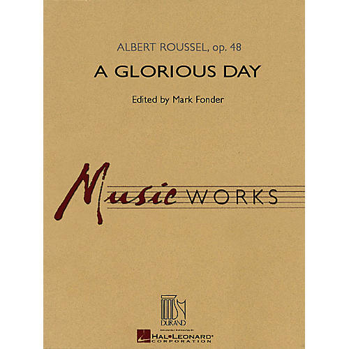 Hal Leonard A Glorious Day (MusicWorks Grade 5) Concert Band Level 4-5 Arranged by Mark Fonder