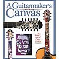 Backbeat Books A Guitarmaker's Canvas - Inlay Art Book thumbnail