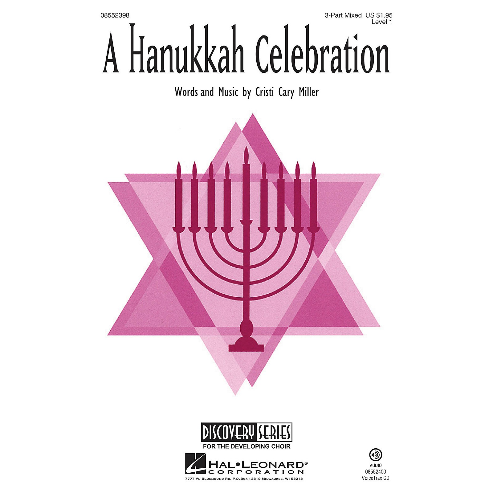 Hal Leonard A Hanukkah Celebration (Discovery Level 1) VoiceTrax CD Composed by Cristi Cary Miller