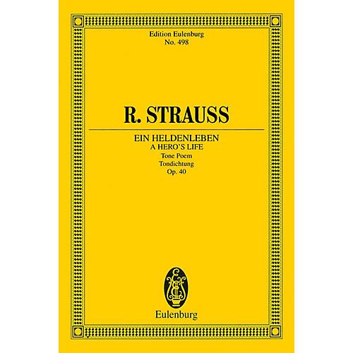 Eulenburg A Hero's Life (Ein Heldenleben) Schott Series Softcover Composed by Richard Strauss