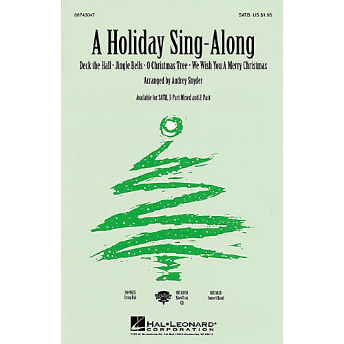 Hal Leonard A Holiday Sing-Along (Medley for Band and Choir) (SATB) SATB arranged by John Moss