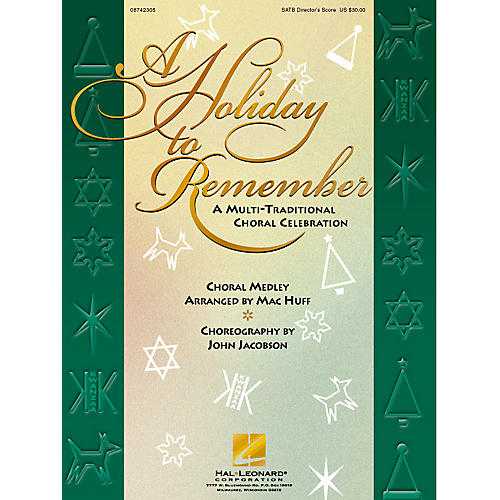 Hal Leonard A Holiday to Remember - A Multi-Traditional Choral Celebration (Medley) SATB Score arranged by Mac Huff