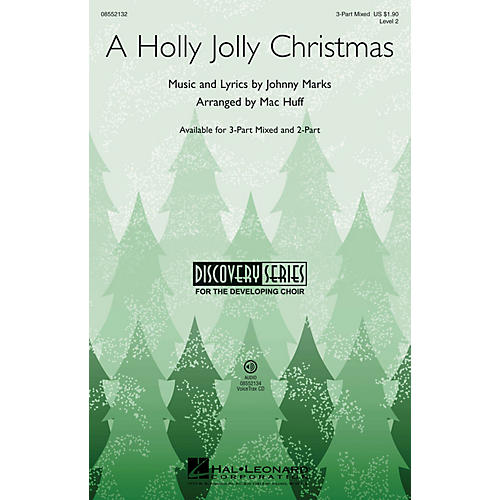 Hal Leonard A Holly Jolly Christmas (Discovery Level 2) 2-Part by Burl Ives Arranged by Mac Huff