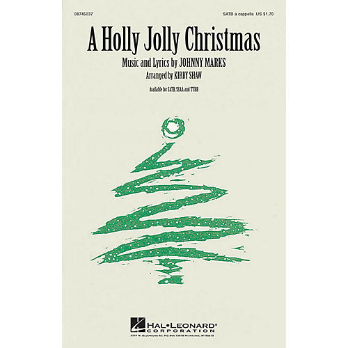 Hal Leonard A Holly Jolly Christmas SATB a cappella arranged by Kirby Shaw