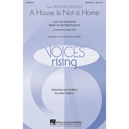 Hal Leonard A House Is Not a Home SATB Divisi arranged by Mac Huff