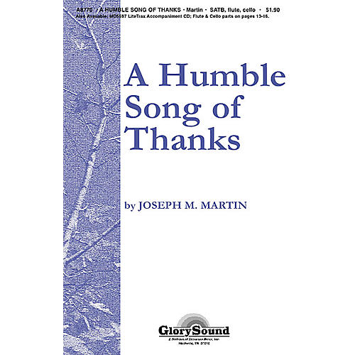 Shawnee Press A Humble Song of Thanks SATB arranged by Joseph M. Martin