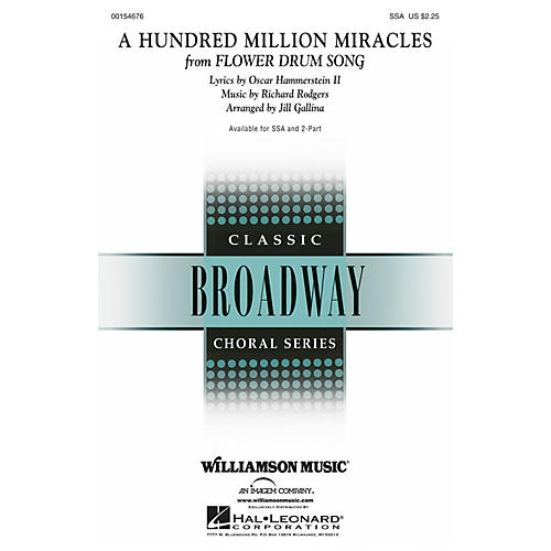 Hal Leonard A Hundred Million Miracles (from Flower Drum Song) 2-Part Arranged by Jill Gallina