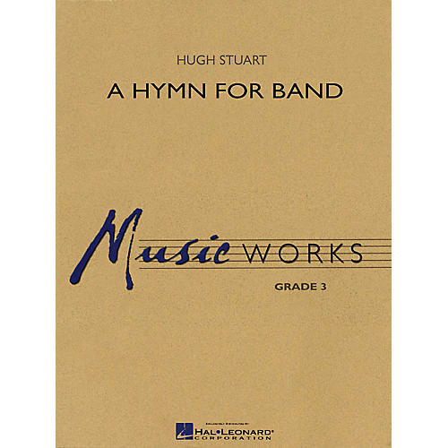 Shawnee Press A Hymn for Band Concert Band Level 2.5 Composed by Hugh Stuart