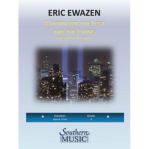 Southern A Hymn for the Lost and Living (European Parts) Concert Band Level 4 Composed by Eric Ewazen