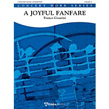 Mitropa Music A Joyful Fanfare Concert Band Level 4 Composed by Franco Cesarini