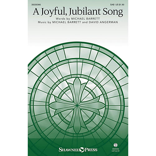 Shawnee Press A Joyful, Jubilant Song SAB composed by Michael Barrett