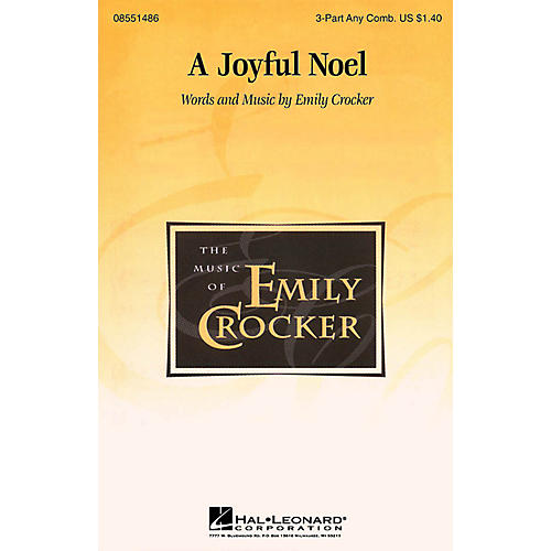 Hal Leonard A Joyful Noel 3 Part Any Combination arranged by Emily Crocker
