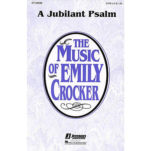 Hal Leonard A Jubilant Psalm SATB composed by Emily Crocker