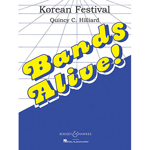 Boosey and Hawkes A Korean Festival (Score and Parts) Concert Band Composed by Quincy C. Hilliard