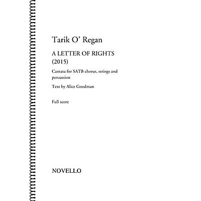 Novello A Letter of Rights (2015) (Cantata for SATB Chorus, Strings and Percussion) Full Score by Tarik O'Regan