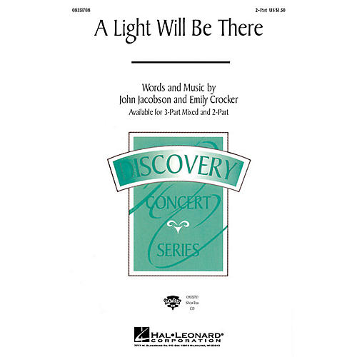 Hal Leonard A Light Will Be There 2-Part composed by John Jacobson