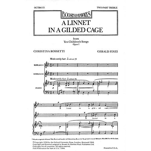 Boosey and Hawkes A Linnet in a Gilded Cage (from Ten Children's Songs, Op. 1) 2-Part composed by Gerald Finzi