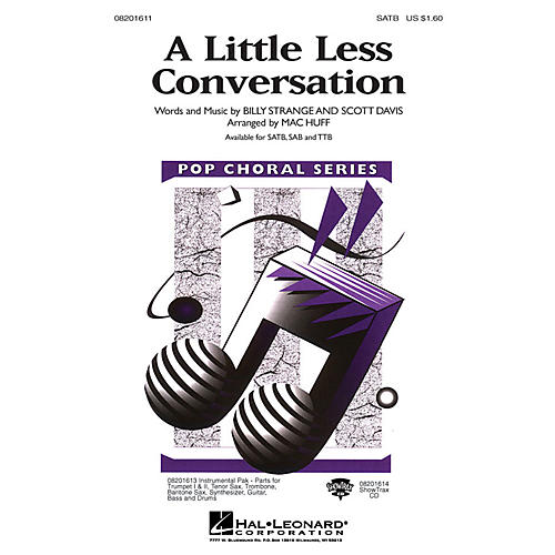 Hal Leonard A Little Less Conversation SAB by Elvis Presley Arranged by Mac Huff
