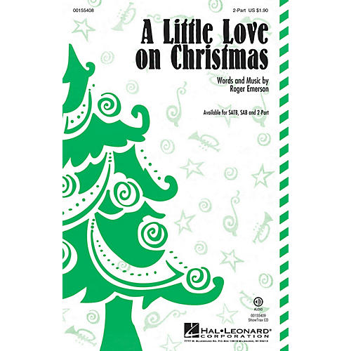 Hal Leonard A Little Love on Christmas 2-Part composed by Roger Emerson