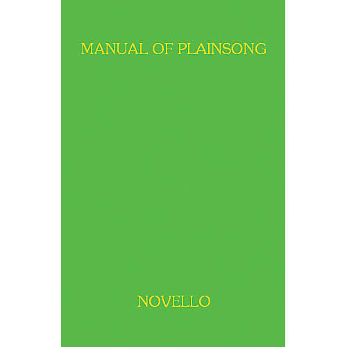 Music Sales A Manual Of Plainsong Music Sales America Series