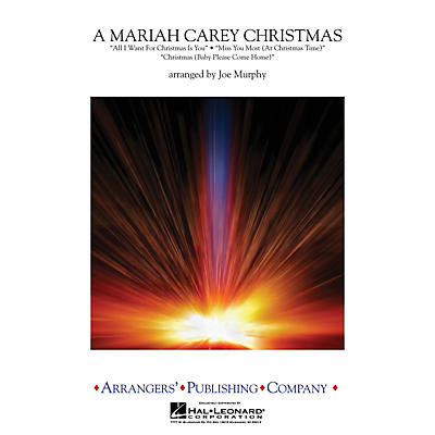 Arrangers A Mariah Carey Christmas Concert Band Level 3 by Mariah Carey Arranged by Joe Murphy