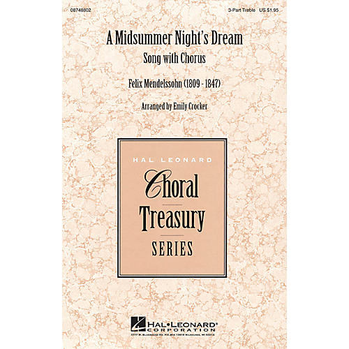 Hal Leonard A Midsummer Night's Dream - Song with Chorus 3 Part Treble arranged by Emily Crocker