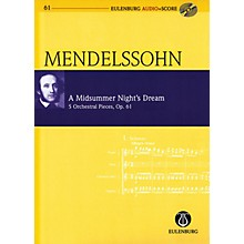 Eulenburg A Midsummer Night's Dream, Op. 61 Eulenberg Audio plus Score Softcover with CD by Mendelssohn