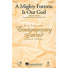 Hal Leonard A Mighty Fortress Is Our God SATB arranged by Mark Hayes