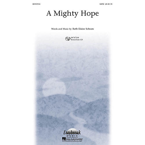 Daybreak Music A Mighty Hope SATB composed by Ruth Elaine Schram