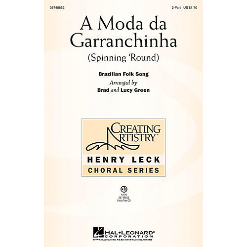 Hal Leonard A Moda da Garranchinha (Spinning 'Round) 2-Part arranged by Brad Green
